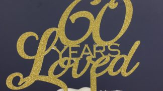 Cakeoholix Glitter 60 Years Loved Topper